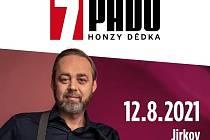 Pořad 7 pádů Honzy Dědka bude na Červeném Hrádku.