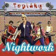 Nightwork - Tepláky aneb Kroky Františka Soukupa