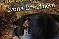 Zatím poslední vydaná knížka Ivy Březinové se jmenuje Držkou na rohožce